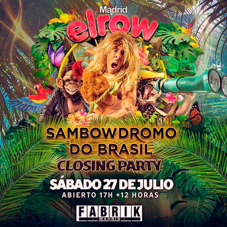 Elrow 27 julio 2019 fabrik