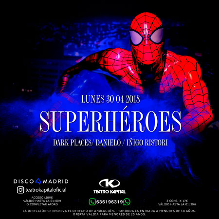 Flyer fiesta superhéroes discoteca Kapital 30 abril 2018