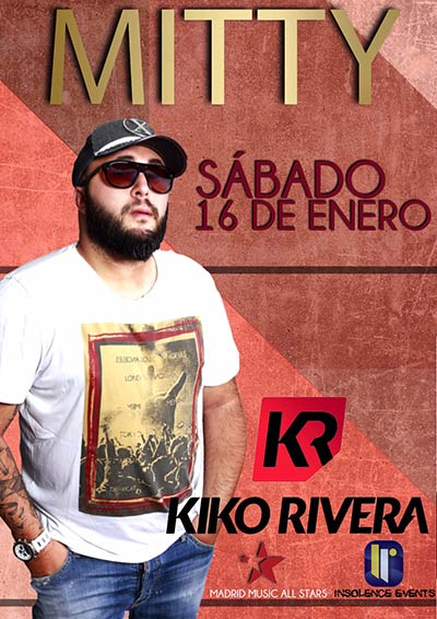 Flyer Kiko Rivera Mitty sábado 16 enero 2016