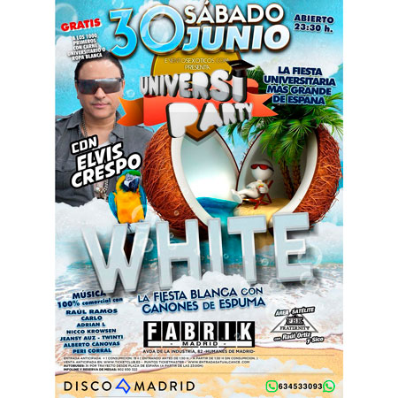 Cartel UniversiParty White Fabrik 30 junio 2018