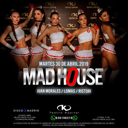 flyer fiesta madhouse kapital martes 30 abril 2019